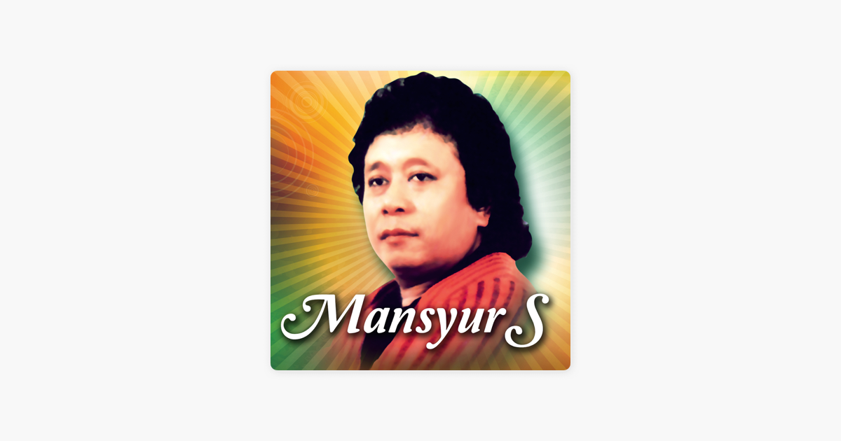 20 Lagu Pilihan Mansyur S Di Mansyur S Su Apple Music