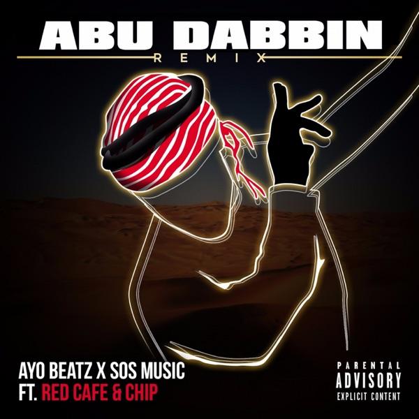 Abu Dabbin (feat. Red Cafe & Chip) [Remix] - Single