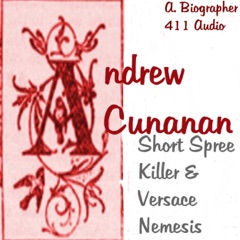 Andrew Cunanan: Short Spree Killer and Versace Nemesis: Killer Bios, Book 1 (Unabridged)