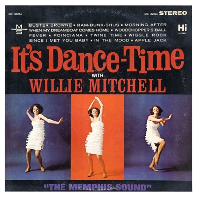 It's Dance Time - Willie Mitchell