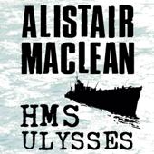 HMS Ulysses (Unabridged)