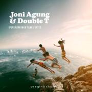 Persaudaraan Tanpa Batas - Joni Agung & Double T - Joni Agung & Double T