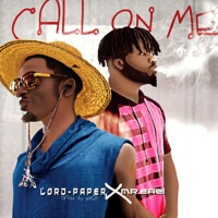 Lord-Paper & Mr.Easi - Call On Me - Single