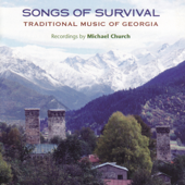 Songs of Survival: Traditional Music of Georgia