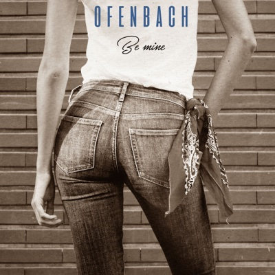 Be Mine (Agrume Remix) - Ofenbach song