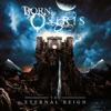 Born of Osiris - The Eternal Reign Album