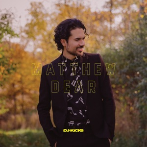 DJ-Kicks (Mixed By Matthew Dear) [Mixed Tracks] Mp3 Download