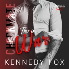 Checkmate: This Is War: The Checkmate Duet, Book 1 (Unabridged)