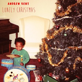 Lonely Christmas.Lonely Christmas Single By Andrew Kent