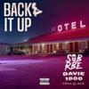 Back It Up feat SOB X RBE Single