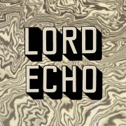 Melodies - Lord Echo - Lord Echo