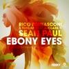 Ebony Eyes (feat. A-Class & Sean Paul) [CopperShaun & Ripstar Extended Remix] - Single, Rico Bernasconi & Tuklan