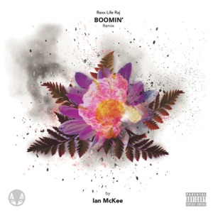 Boomin' (feat. Rexx Life Raj) [Remix] - Single Mp3 Download