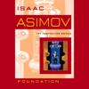Isaac Asimov - Foundation (Unabridged) artwork