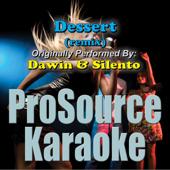 Dessert (remix) (Originally Performed By Dawin & Silento) [Karaoke]
