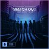 Dirtyphonics & Bassnectar - Watch Out (feat. Ragga Twins) artwork