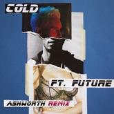 Cold (feat. Future) [Ashworth Remix] - Single