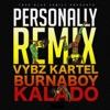 Personally (Remix) - Single, Burna Boy, Vybz Kartel & Kalado