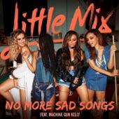 No More Sad Songs (feat. Machine Gun Kelly) - Single