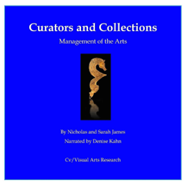 Curators and Collections: Management of the Arts (Unabridged) audiobook