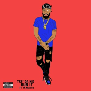 Run It (feat. TK Kravitz) - Single Mp3 Download