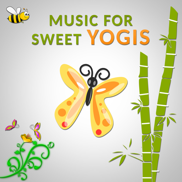 Music for Sweet Yogis: Relaxing Instrumental Background Music and Yoga  Class Exercises for Little Ones, Soothing Nature & Animal Sounds (Birds,