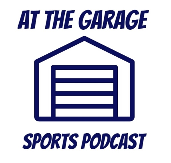 At the Garage Sports Podcast