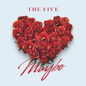 The Five - Maybe