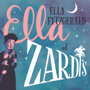 Ella At Zardi's (Live At Zardi's/1956) – Ella Fitzgerald
