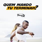 [Download] Quem Mando Tu Terminar? (To Bonito To Né?) MP3
