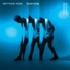 Dear Ana (Acoustic) - Single, Matthew Koma