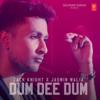 Zack Knight & Jasmin Walia - Dum Dee Dum artwork