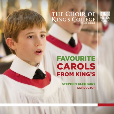 Favourite Carols from King's - Choir of King's College, Cambridge & Stephen Cleobury album