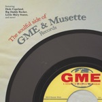 The Soulful Side of GME & Musette Records