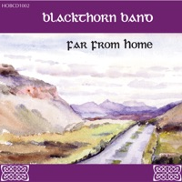 Far from Home by Blackthorn Band on Apple Music