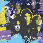 The Adverts - Fate of Criminals