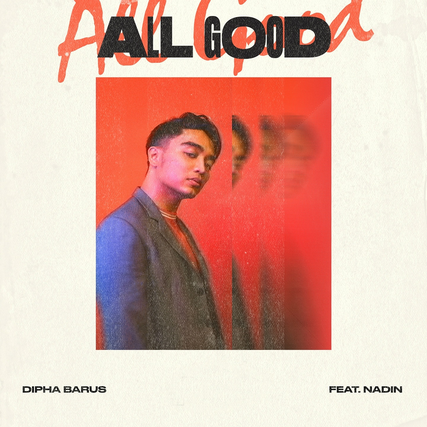Dipha Barus - All Good (feat. Nadin) - Single [iTunes Plus M4A AAC]