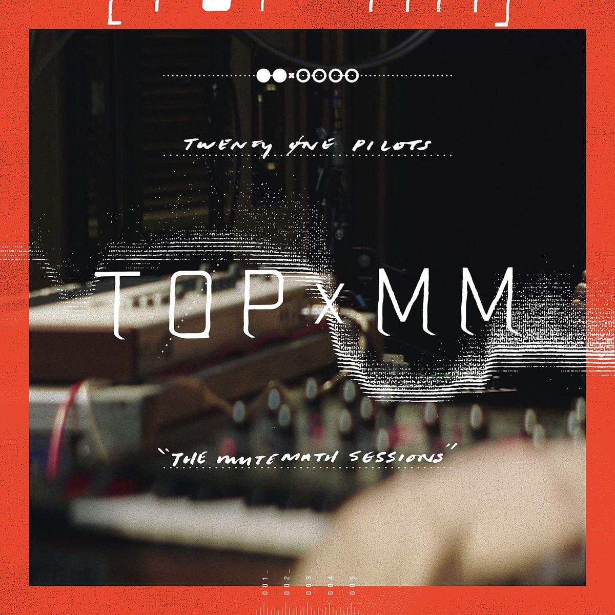 TOPxMM - EP twenty one pilots CD cover