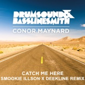 Catch Me Here (feat. Conor Maynard) [Smookie Illson x Deekline Remix] - Single