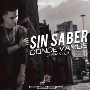 Sin Saber Donde Vamos - Single Mp3 Download