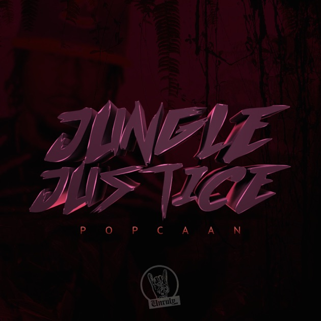 Jungle Justice - Single by Popcaan on Apple Music