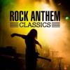 Rock Anthem Classics
