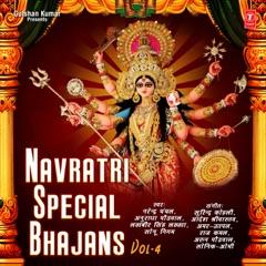 Navratri Special Bhajans, Vol. 4