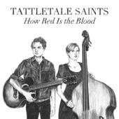 Tattletale Saints - At Last