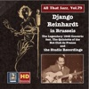 All That Jazz Vol 79 Django Reinhardt In Brussels The Legendary 1948 Concerto and the Studio Recordings