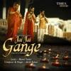 Jai Jai Gange Single
