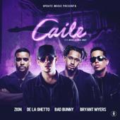 Caile (feat. Zion & De La Ghetto) - Bryant Myers, Revol & Bad Bunny