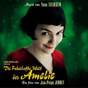 Yann Tiersen - Die fabelhafte Welt der Amelie (Original Soundtrack)