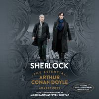Sherlock: The Essential Arthur Conan Doyle Adventures (Unabridged)