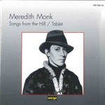 Meredith Monk - Songs from the Hill: Wa-Lie-Oh
